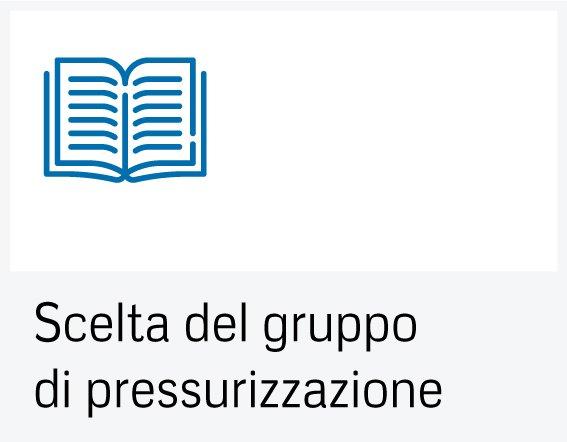 Scelta del gruppo di pressurizzazione